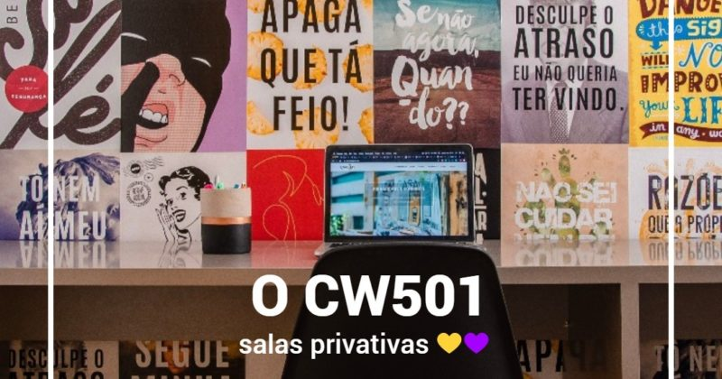 O CW501: Sala privativa 💛💜