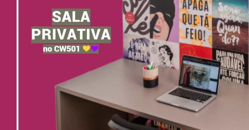 O CW501: Sala privativa!